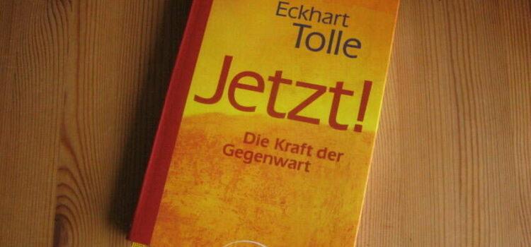 """Ein Buch, das dich befreien kann: """"Jetzt! Die Kraft der Gegenwart"""" von Eckhart Tolle"""