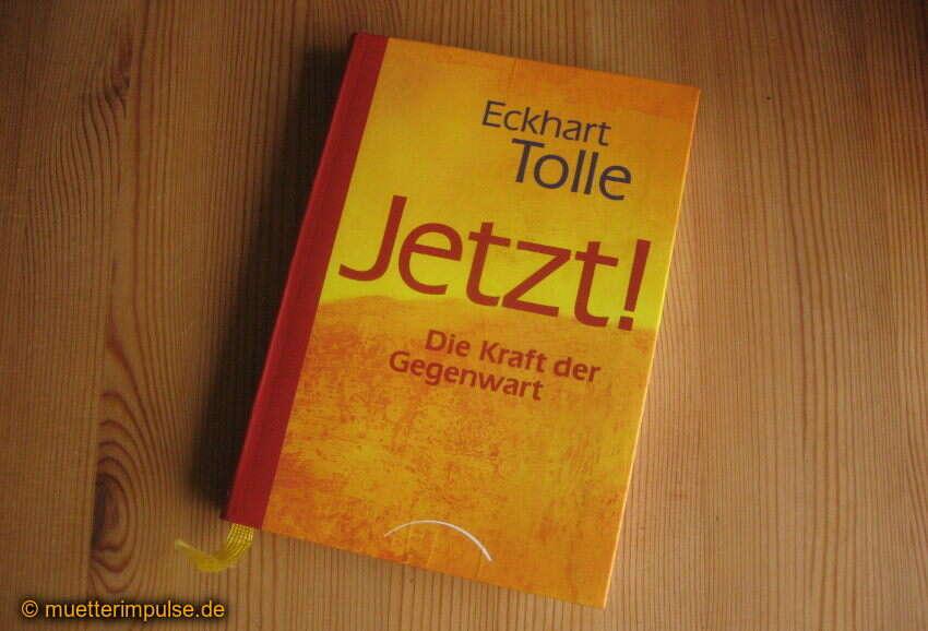 Eckhart Tolle, Jetzt