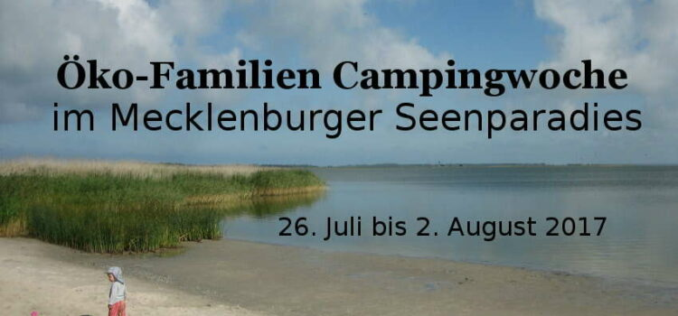 Öko-Familien Campingurlaub, Mecklenburg