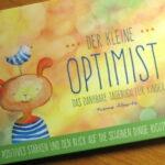 Der kleine Optimist - Das dankbare Tagebuch für Kinder