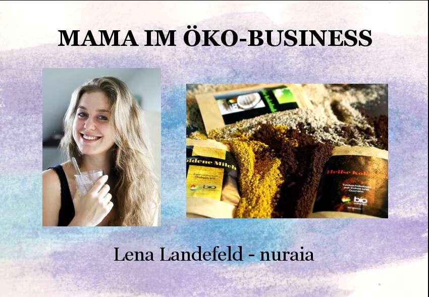Lena Landefeld, nuraia