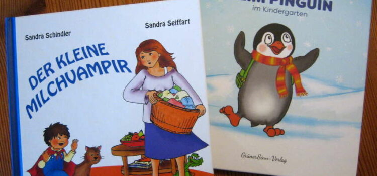 """""""Flim Pinguin"""" und """"Der kleine Milchvampir"""": zwei Bücher der Kinderbuchautorin und Öko-Mama Sandra Schindler"""