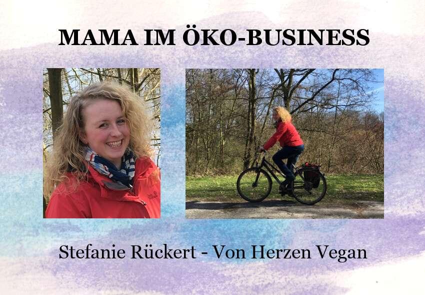 Stefanie Rückert, Von Herzen Vegan