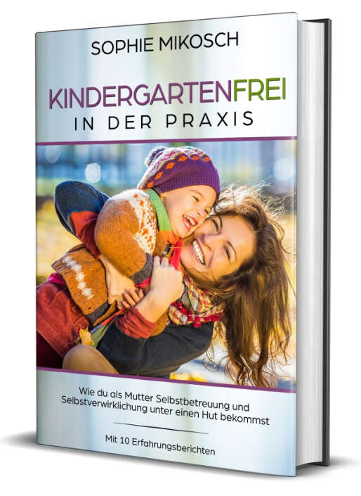 Kindergartenfrei in der Praxis, E-Book