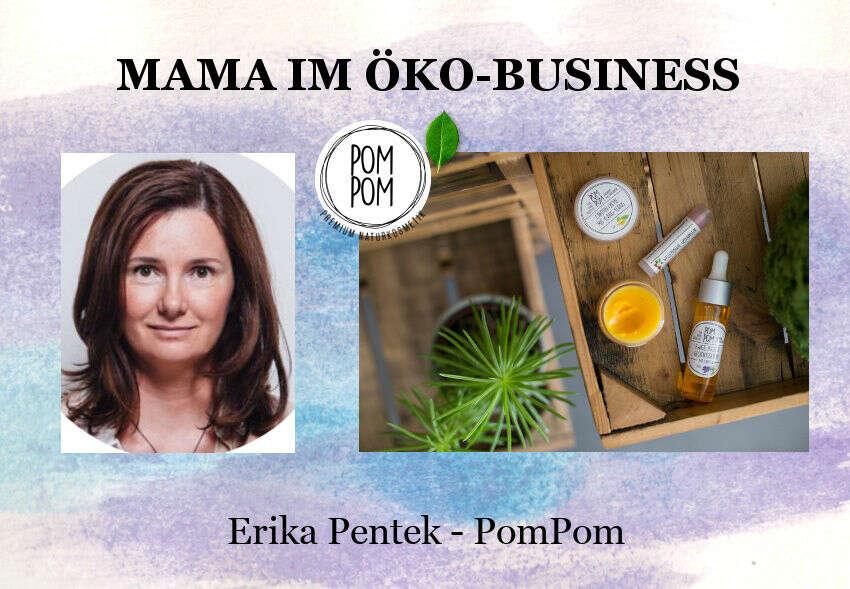 Erika pentek, Mama im Öko-Business