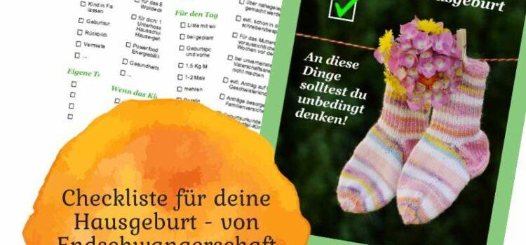 Checkliste für deine Hausgeburt — von Endschwangerschaft bis Wochenbett
