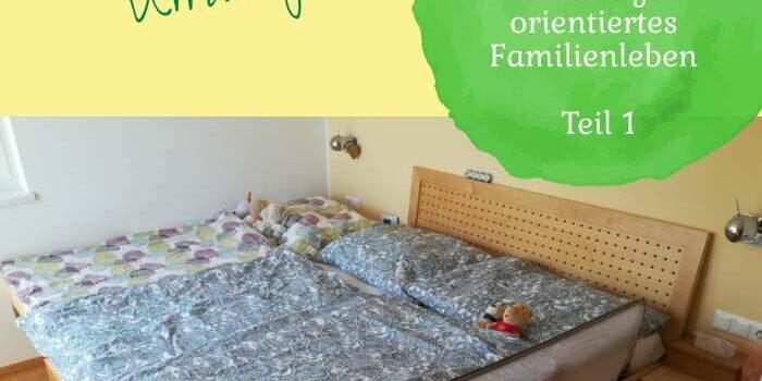 Familienbett auf Umwegen | Erzählcafé: Bindungsorientiertes Familienleben Teil 1
